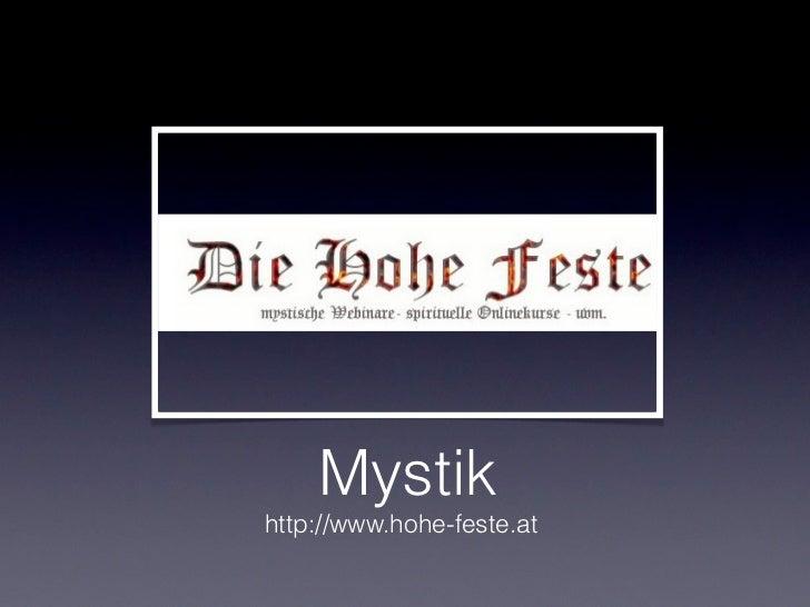 Mystikhttp://www.hohe-feste.at