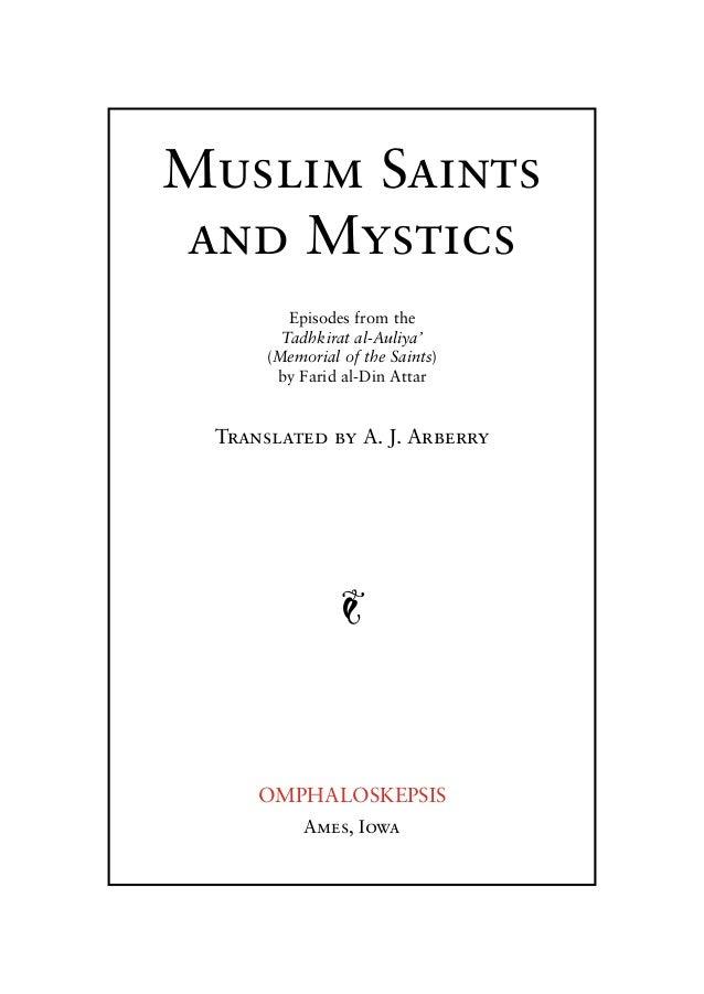 Muslim Saints and Mystics Episodes from the Tadhkirat al-Auliya' (Memorial of the Saints) by Farid al-Din Attar  Translate...