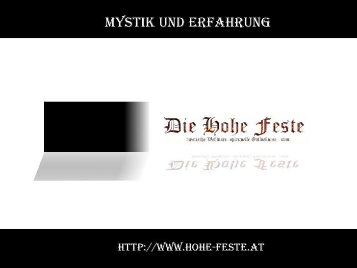 Mystik und Erfahrung http://www.hohe-feste.at