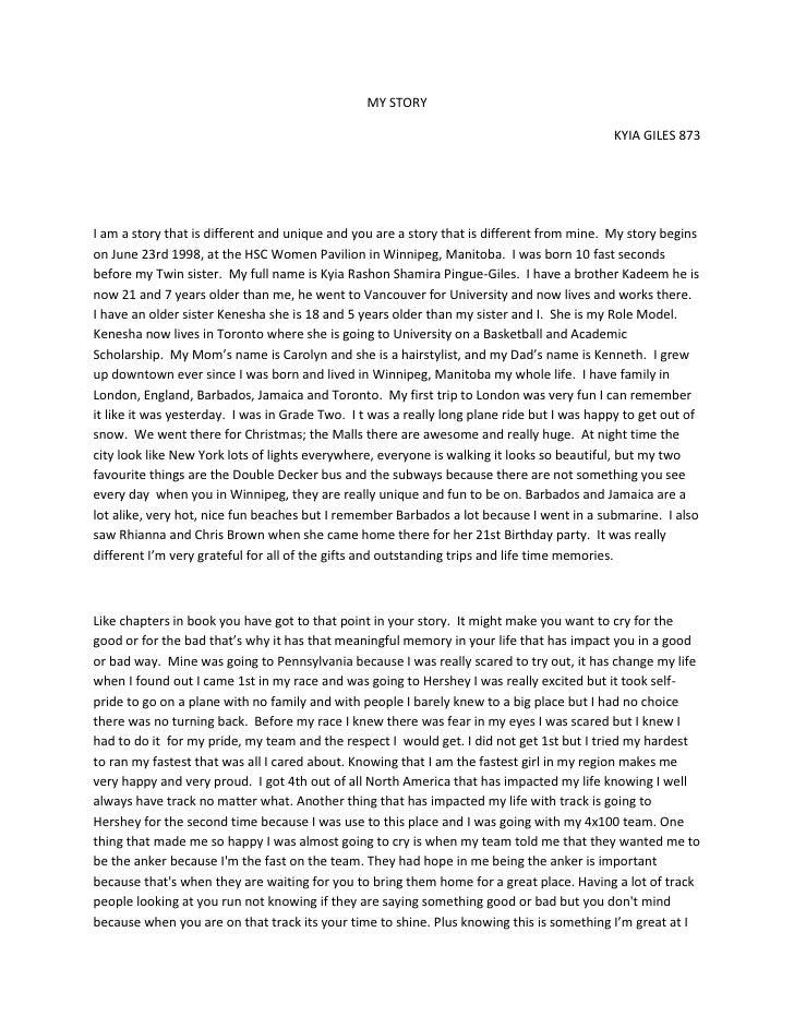 MY STORY                                                                                            KYIA GILES 873I am a s...