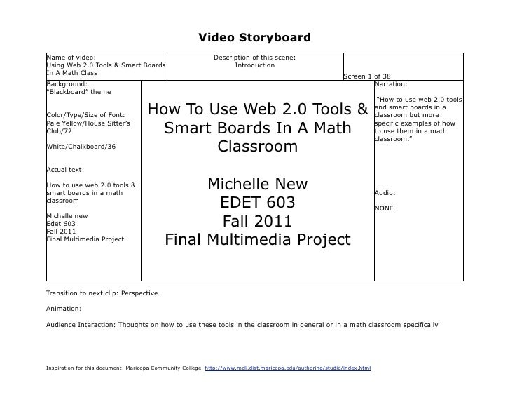 Video StoryboardName of video:                                               Description of this scene:Using Web 2.0 Tools...