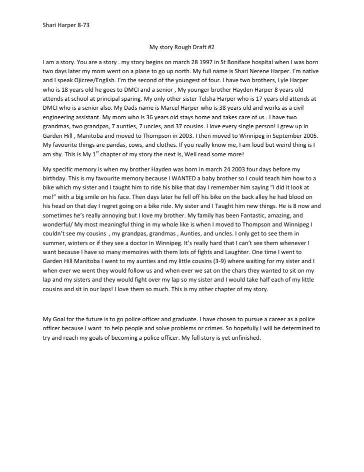 Shari Harper 8-73                                        My story Rough Draft #2I am a story. You are a story . my story b...