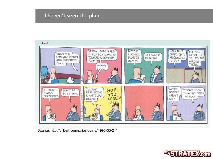 I haven't seen the plan…Source: http://dilbert.com/strips/comic/1995-05-21/