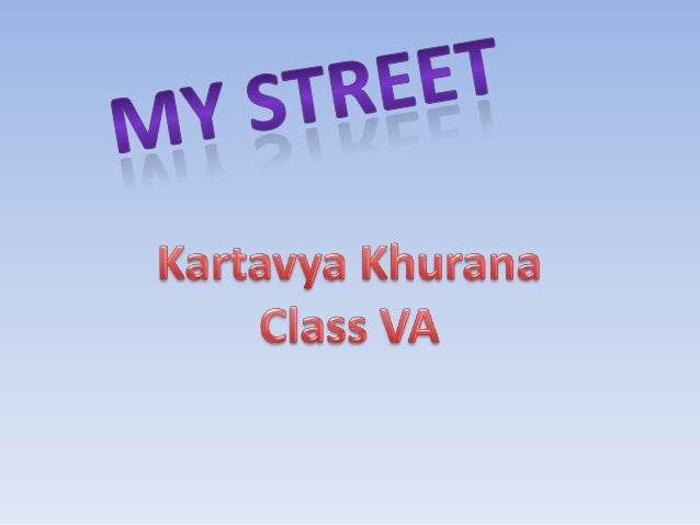 •  My school is on 1, Moira Street, Kolkata.  •  Moira Street is situated in Central Kolkata, which is the commercial cent...