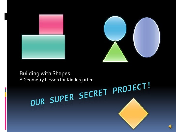 Building with ShapesA Geometry Lesson for Kindergarten