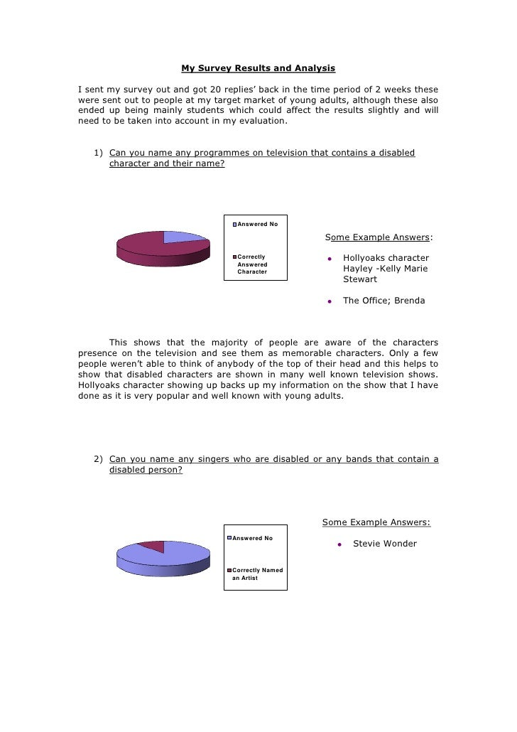 My Survey Results and Analysis<br />I sent my survey out and got 20 replies' back in the time period of 2 weeks these were...