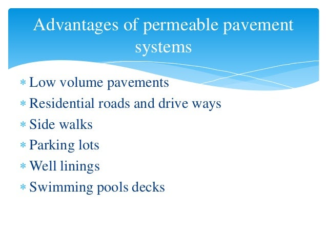 Permeable Pavement Systems And Top Mix Permeable Pavement