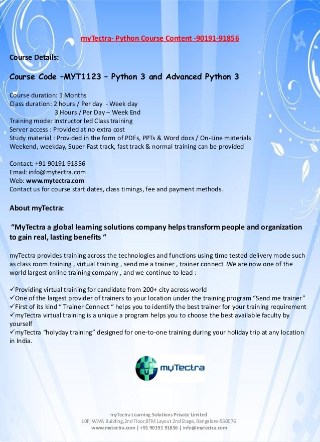 myTectra- Python Course Content -90191-91856 Course Details: Course Code –MYT1123 – Python 3 and Advanced Python 3 Course ...