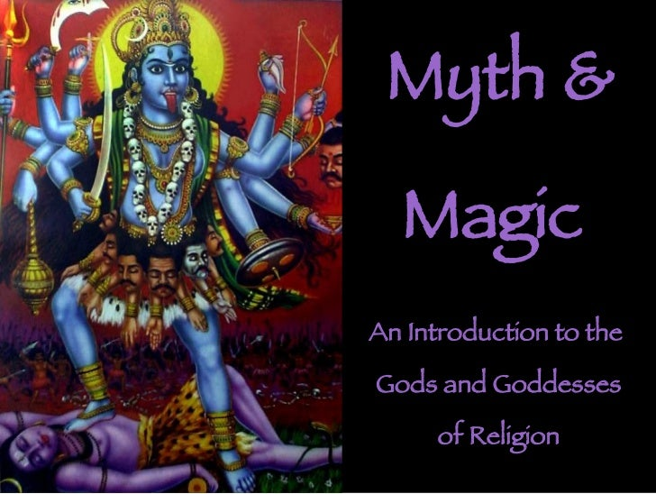 Myth & Magic An Introduction to the  Gods and Goddesses of Religion