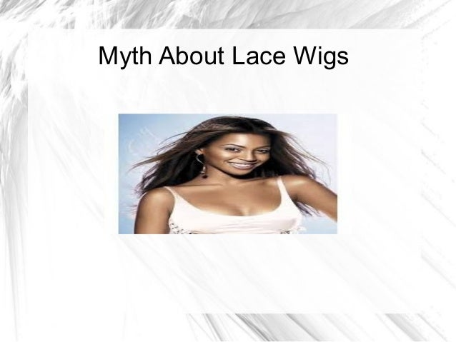 Myth About Lace Wigs