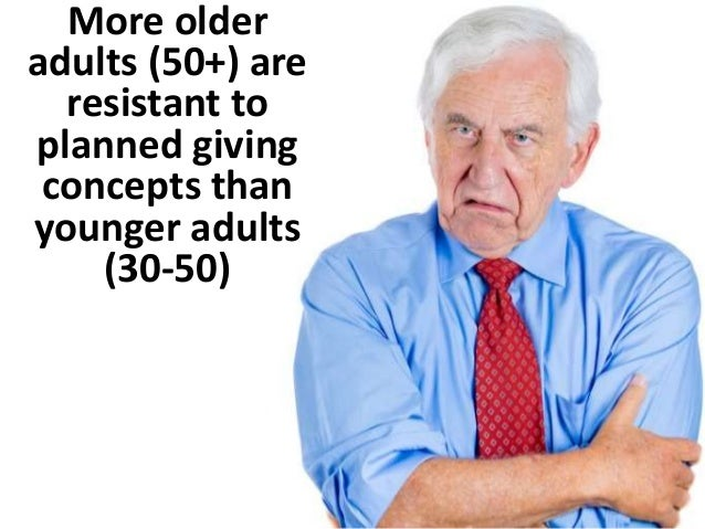 A larger share of older adults are  decidedly resistant to bequest  giving and planned giving  (2014 Survey)  Difference i...