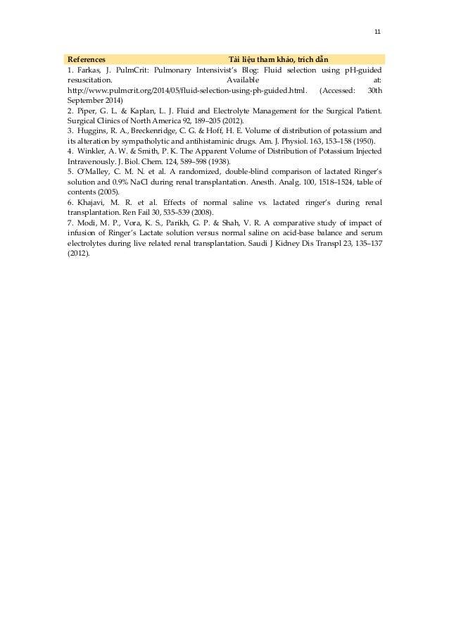 11 References Tài liệu tham khảo, trích dẫn 1. Farkas, J. PulmCrit: Pulmonary Intensivist's Blog: Fluid selection using pH...