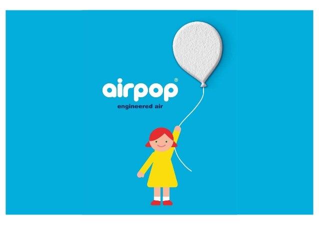 MYTHOS 1 airpop verbraucht viele Ressourcen Das ist falsch. airpop besteht zu 98 Prozent aus reiner Luft – deshalb der Nam...