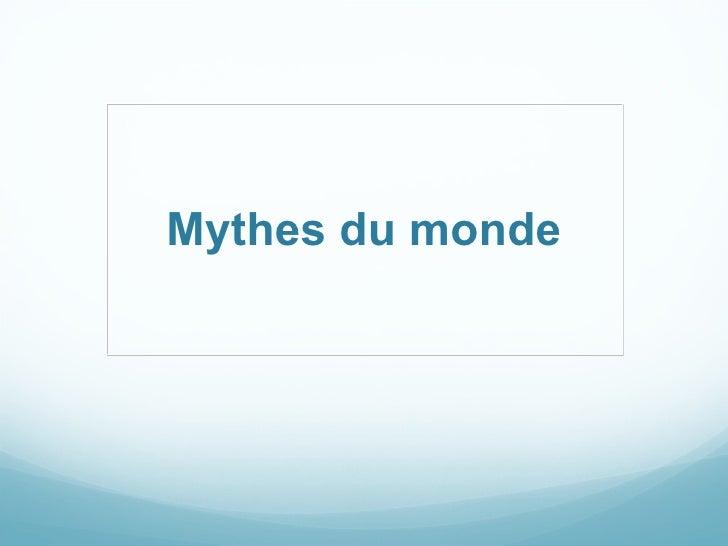 Mythes du monde