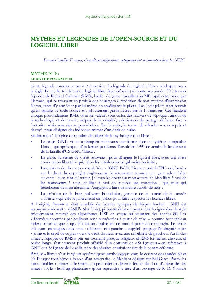 Mythes et légendes des TICMYTHES ET LEGENDES DE LOPEN-SOURCE ET DULOGICIEL LIBRE        François Letellier François, Consu...