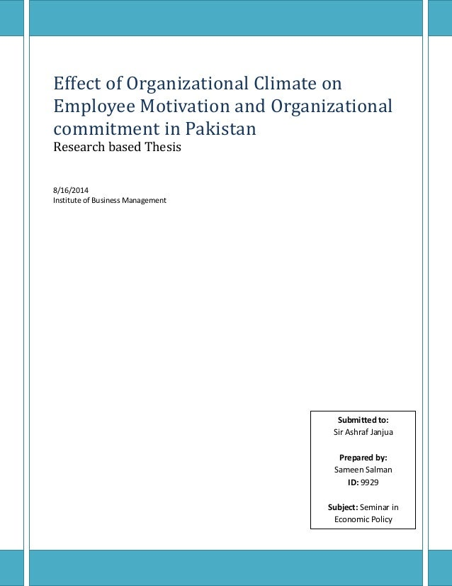 effects of organizational climate on employee motivation and organiza  effect of organizational climate on employee motivation and organizational commitment in research based thesis