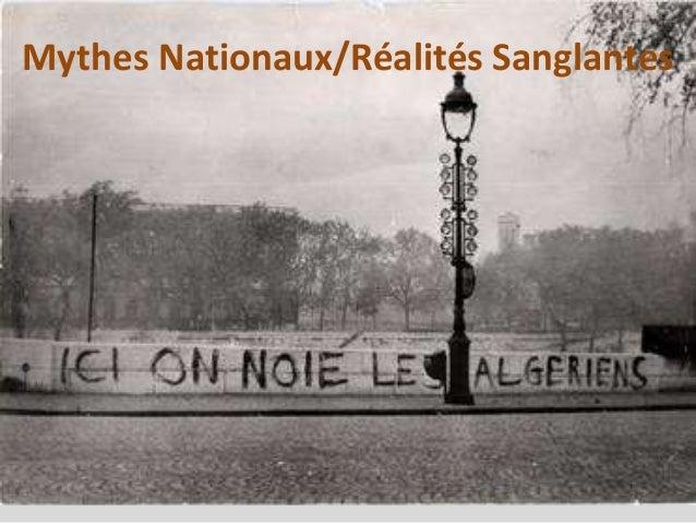 Mythes Nationaux/Réalités Sanglantes
