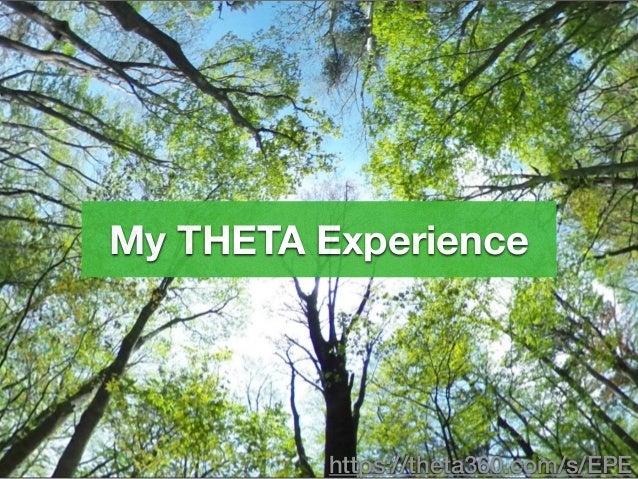 My THETA Experience https://theta360.com/s/EPE