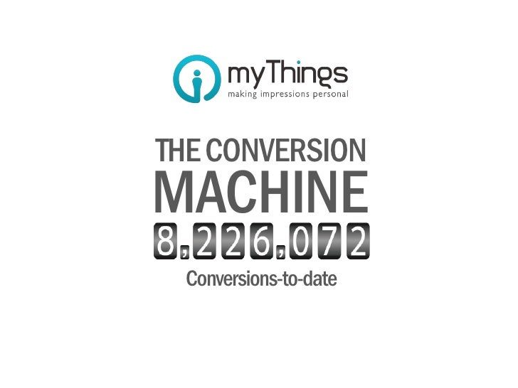 THE CONVERSIONMACHINE Conversions-to-date