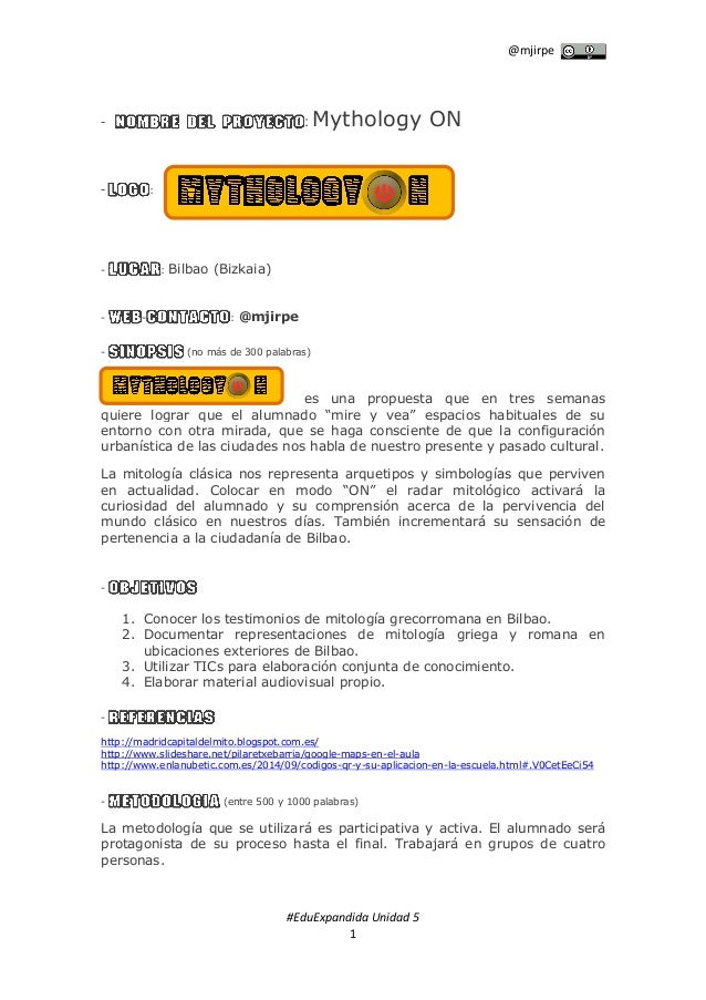 @mjirpe #EduExpandida Unidad 5 1 - : Mythology ON - : - : Bilbao (Bizkaia) - - : @mjirpe - (no más de 300 palabras) es una...