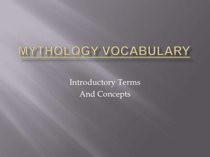 Introductory Terms   And Concepts
