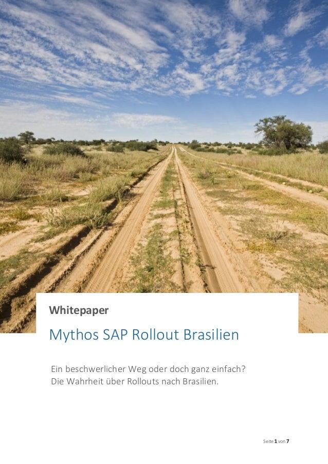 Seite 1 von 7 Ein beschwerlicher Weg oder doch ganz einfach? Die Wahrheit über Rollouts nach Brasilien. Whitepaper Mythos ...
