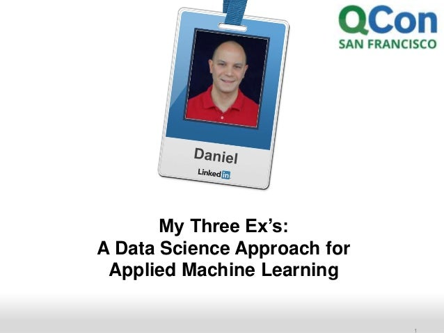 Recruiting Solutions  1  My Three Ex's:  A Data Science Approach for  Applied Machine Learning