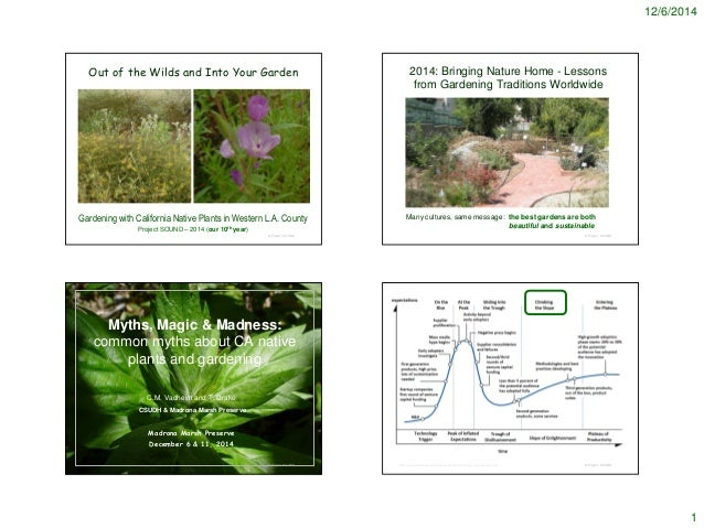 12/6/2014  1  © Project SOUND  Out of the Wilds and Into Your Garden  Gardening with California Native Plants in Western L...