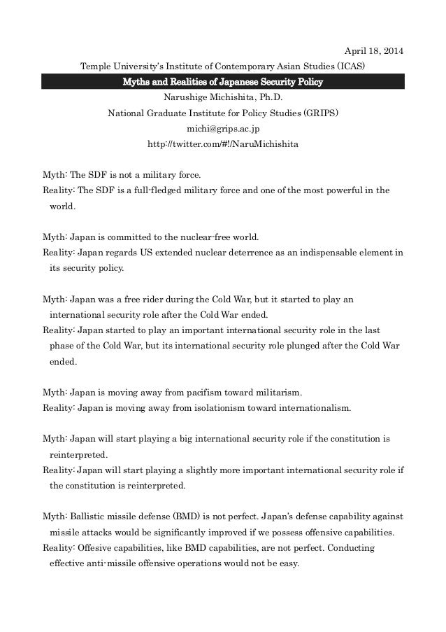 April 18, 2014 Temple University's Institute of Contemporary Asian Studies (ICAS) Myths and Realities of Japanese Security...