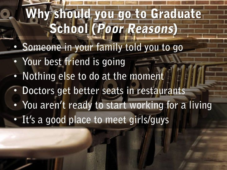 reasons to go to grad school