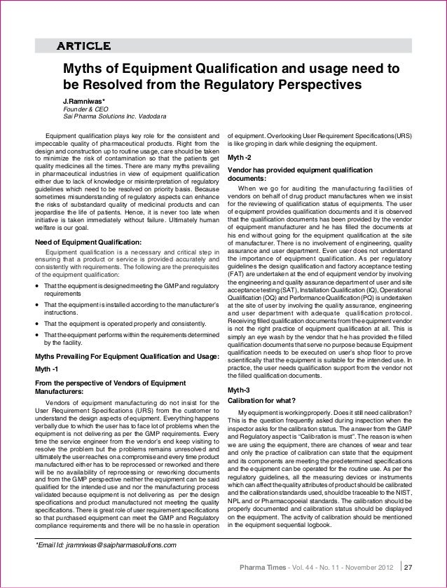 Article          myths of equipment qualification and usage need to          be resolved from the regulatory perspectives ...