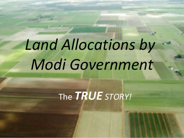 Land Allocations by Modi Government 1 The TRUE STORY!