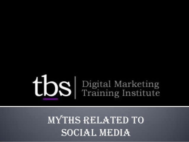 Myths Related to Social Media