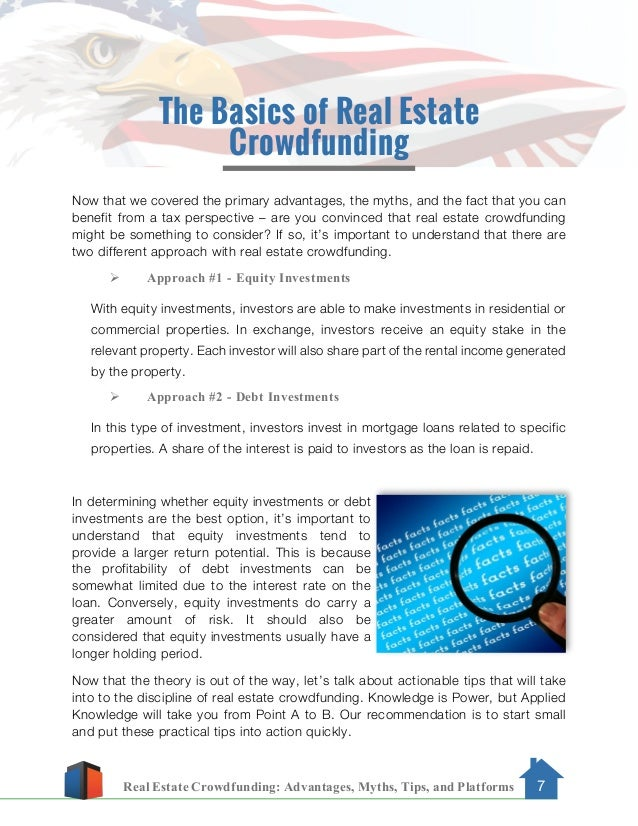 Real Estate Crowdfunding: Advantages, Myths, Tips, and Platforms 7 The Basics of Real Estate Crowdfunding Now that we cove...