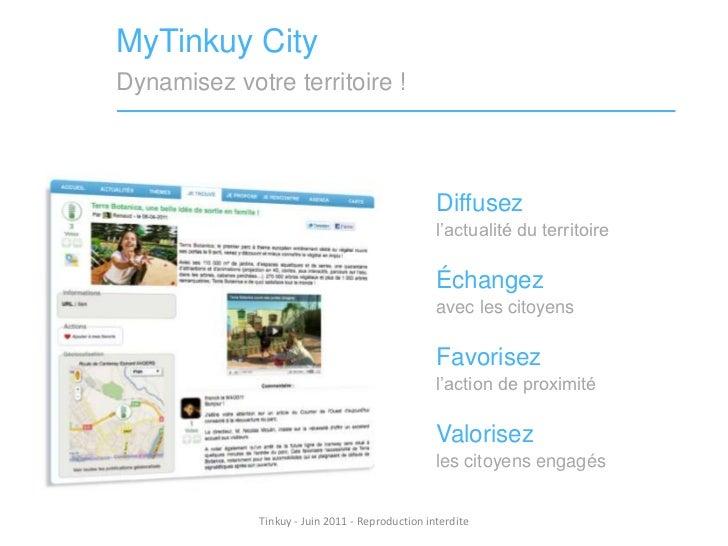 MyTinkuy City<br />Dynamisez votre territoire !<br />Diffusez<br />l'actualité du territoire<br />Échangez<br />avec les c...