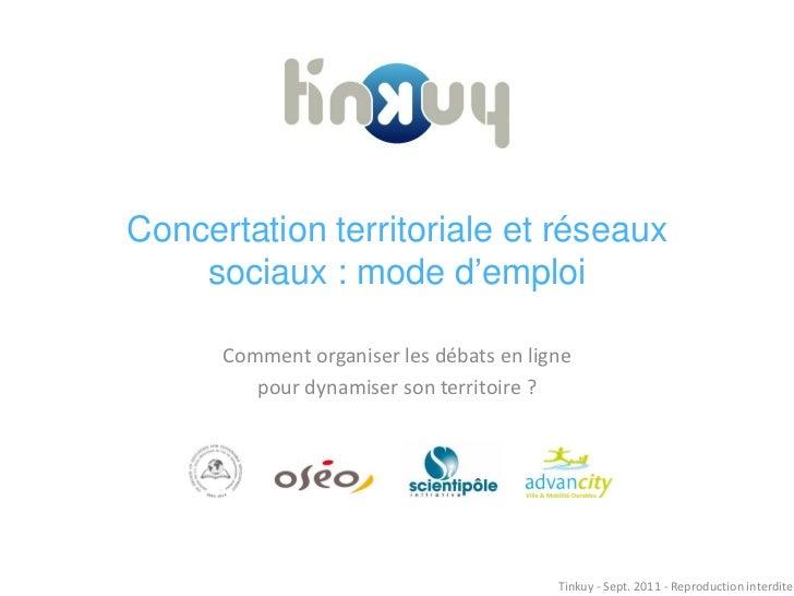 Concertation territoriale et réseaux    sociaux : mode d'emploi      Comment organiser les débats en ligne         pour dy...