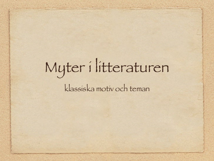 Myter i litteraturen   klassiska motiv och teman