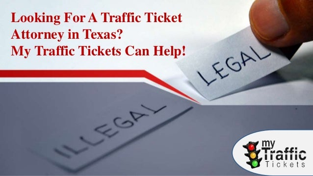 Looking For A Traffic Ticket Attorney in Texas? My Traffic
