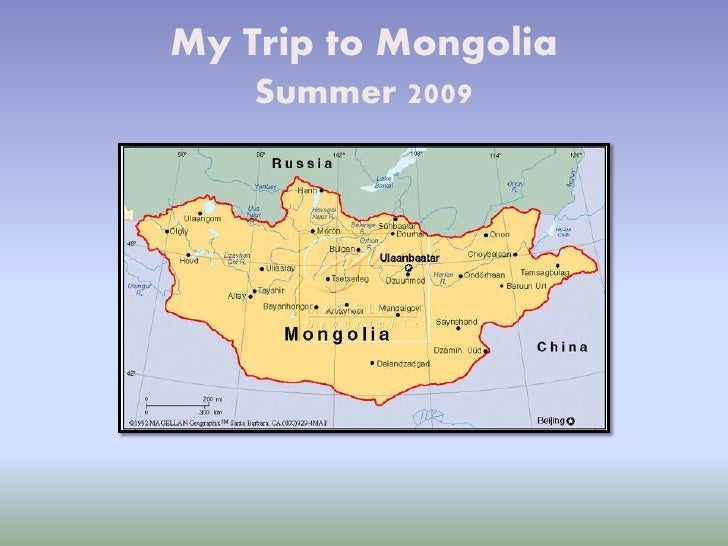 My Trip to Mongolia     Summer 2009