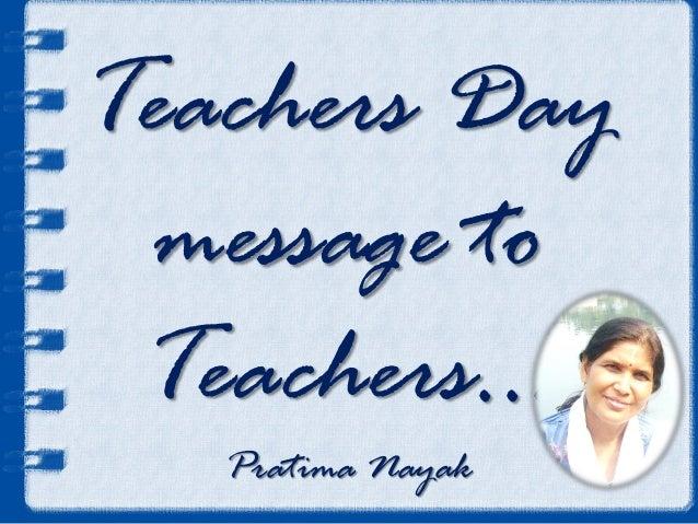 Teachers Day message to Teachers… Pratima Nayak