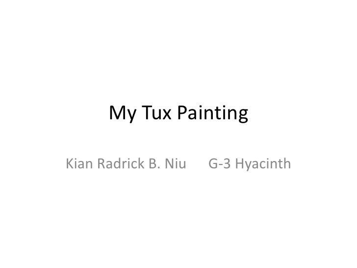 My Tux Painting<br />KianRadrick B. NiuG-3 Hyacinth<br />