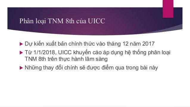 Tóm tắt || Những thay đổi chính trong phân loại TNM phiên bản 8 Slide 2