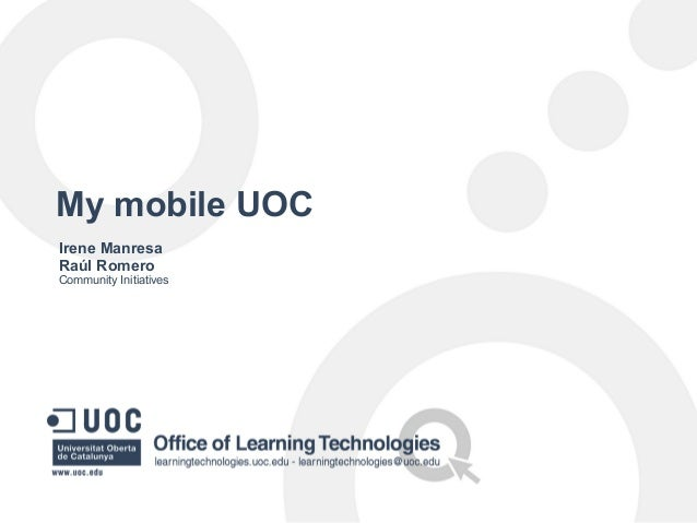 My mobile UOC Irene Manresa Raúl Romero Community Initiatives