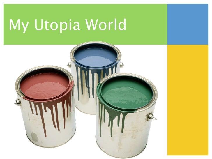 My utopia essay