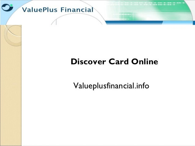 Discover Card OnlineValueplusfinancial.info