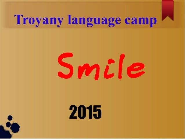 Troyany language camp Smile 2015