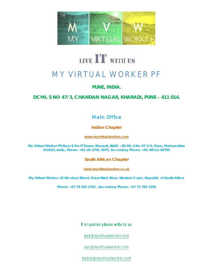 MY VIRTUAL WORKER PF                                      PUNE, INDIA.   DCMI, S NO 47/3, CHANDAN NAGAR, KHARADI, PUNE – 4...