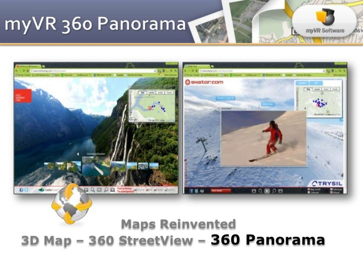 Maps Reinvented3D Map – 360 StreetView – 360 Panorama