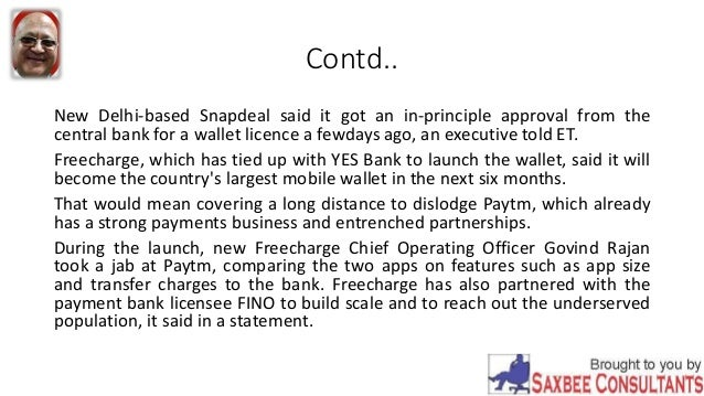 Contd.. New Delhi-based Snapdeal said it got an in-principle approval from the central bank for a wallet licence a fewdays...