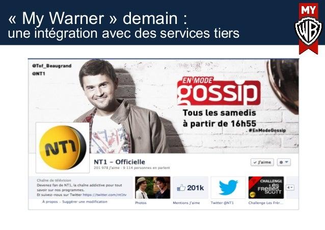 « My Warner » demain :une intégration avec des services tiers